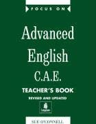 9780582325708: Focus on Advanced English C.A.E. Teachers Book New Edition