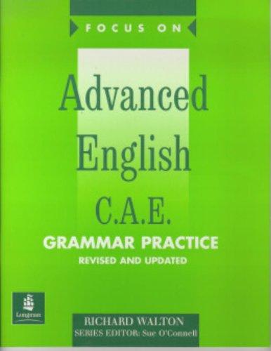 9780582325715: Focus On. Advanced English C.A.E. Grammar Practice Workbook: With Pull-out Key