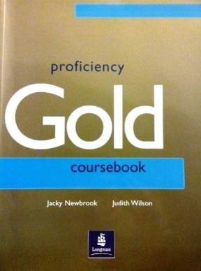 Proficiency Gold Coursebook: Jacky Newbrook, Judith