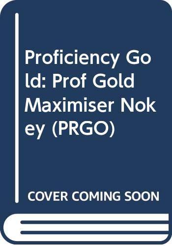 9780582325760: Proficiency Gold: Prof Gold Maximiser Nokey (PRGO)