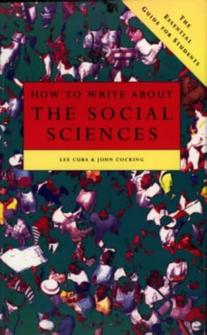 9780582325784: How To Write About the Social Sciences