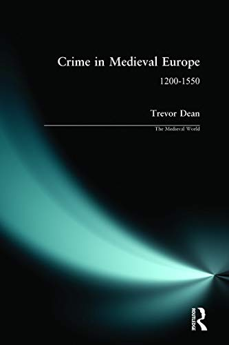 9780582326767: Crime in Medieval Europe 1200-1550