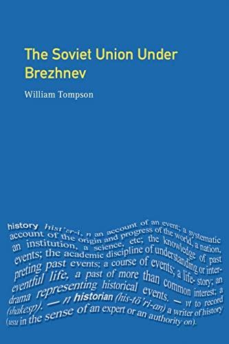 9780582327191: The Soviet Union under Brezhnev (Seminar Studies In History)