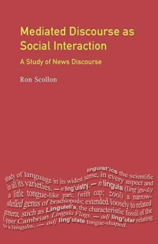 9780582327252: Mediated Discourse as Social Interaction: A Study of News Discourse
