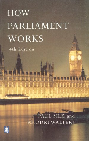 9780582327450: How Parliament Works