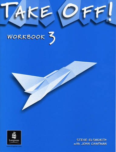 Take Off Workbook 3 (9780582327603) by Brian Abbs; Ingrid Freebairn