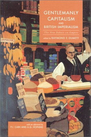 9780582327818: Gentlemanly Capitalism and British Imperialism