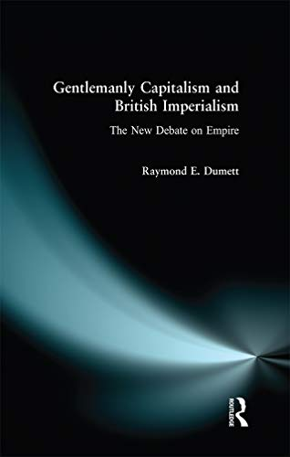 9780582327825: Gentlemanly Capitalism and British Imperialism: The New Debate on Empire