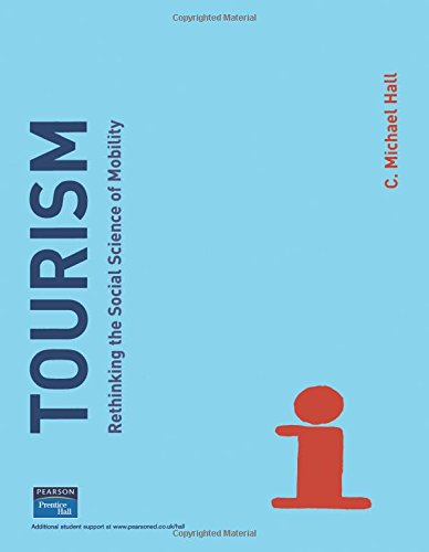 9780582327894: Tourism: Rethinking the Social Science of Mobility
