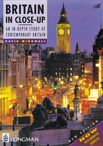 9780582328266: Britain in Close-up: An In Depth Study of Contemporary Britain (LBB)