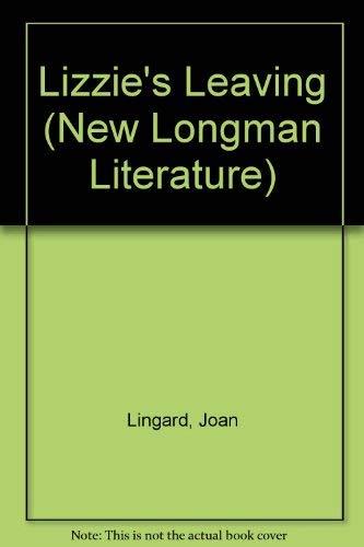 9780582328464: Lizzie's Leaving (New Longman Literature)