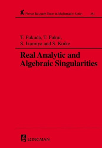Real Analytic and Algebraic Singularities (Chapman & Hall/CRC Research Notes in ...