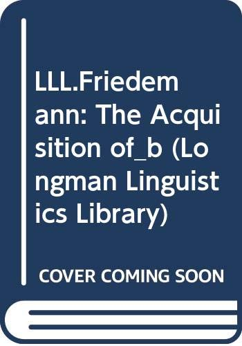 9780582328839: LLL.Friedemann: The Acquisition of_b