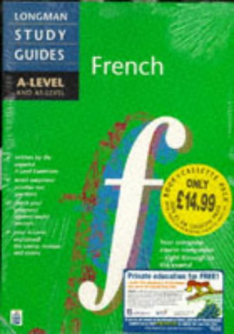 Longman A-level Study Guide: French book and cassette pack ('A' LEVEL STUDY GUIDES) (0582328896) by John Carter