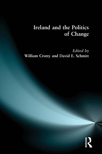 9780582328945: Ireland and the Politics of Change