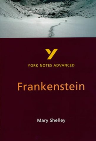 York Notes on Frankenstein, Mary Shelley