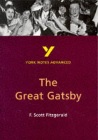 "9780582329164: York Notes on F.Scott Fitzgerald's ""Great Gatsby"" (York Notes Advanced)"