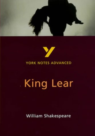 9780582329218: King Lear (York Notes Advanced)