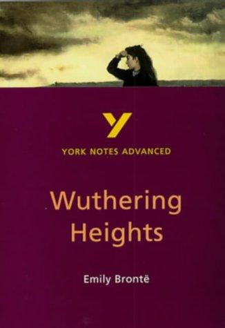9780582329256: Wuthering Heights (York Notes Advanced)