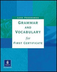 9780582329348: Grammar and Vocabulary for First Certificate: Without Key (GRVO)
