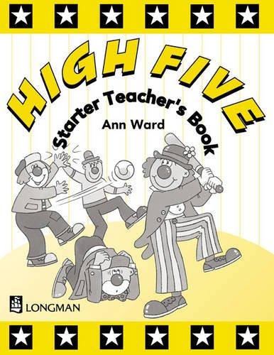 High Five Starter Teacher's Book (058232937X) by Anne Ward
