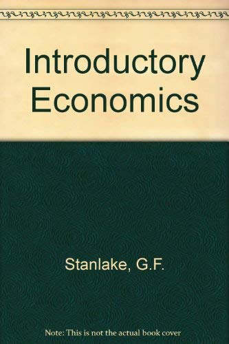 Introductory Economics: G F STANLAKE