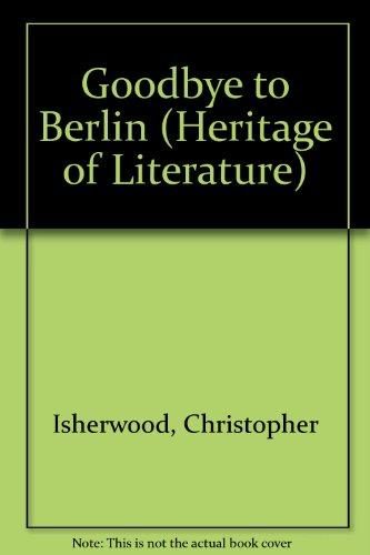 9780582330542: Goodbye to Berlin (Heritage of Literature)