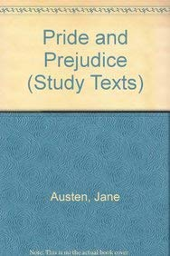 Pride and Prejudice (Longman Study Texts): Jane Austen