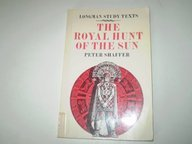 Royal Hunt of the Sun, The (Study: Shaffer, Peter