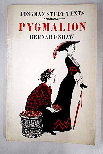 Pygmalion (Study Texts): George Bernard Shaw
