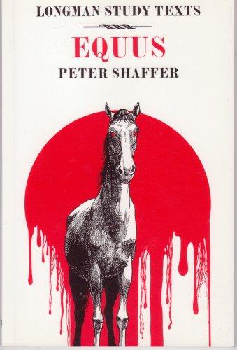 9780582331297: Peter Shaffer: Equus: Study Texts