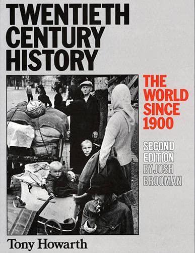9780582332096: Twentieth Century History: The World Since 1900
