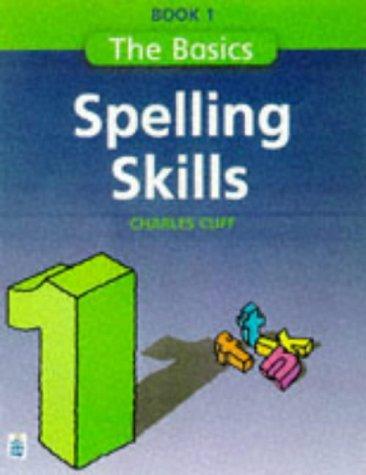 9780582332522: Spelling Skills: Bk.1 (Longman Back to Basics)