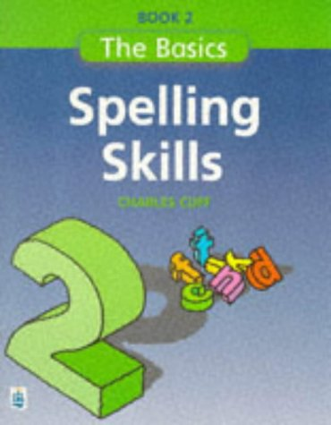 9780582332539: Spelling Skills: Bk. 2 (Longman Back to Basics)