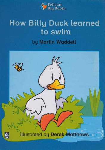 9780582333475: How Billy Duck Learned To Swim Key Stage 1 (PELICAN BIG BOOKS)