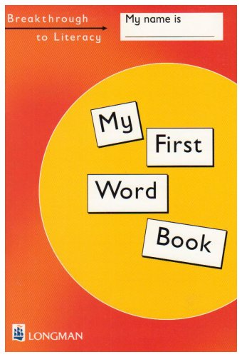 Breakthrough to Literacy: My First Word Book: Hall, Christine, Thompson,
