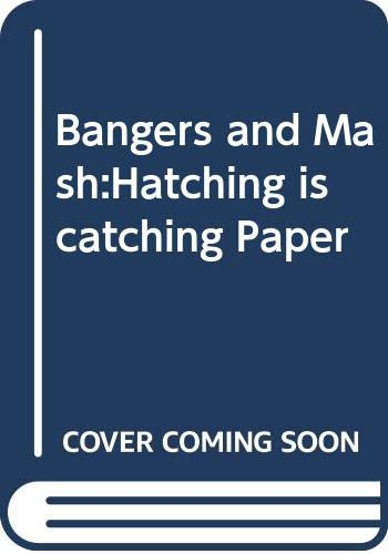9780582338401: Bangers and Mash:Hatching is catching Paper