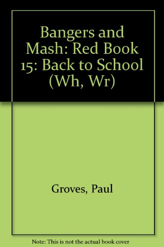 9780582338500: Bangers and Mash:Back to school Paper (Book 15)