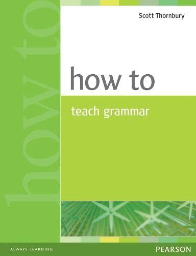9780582339323: How to Teach Grammar [Lingua inglese]