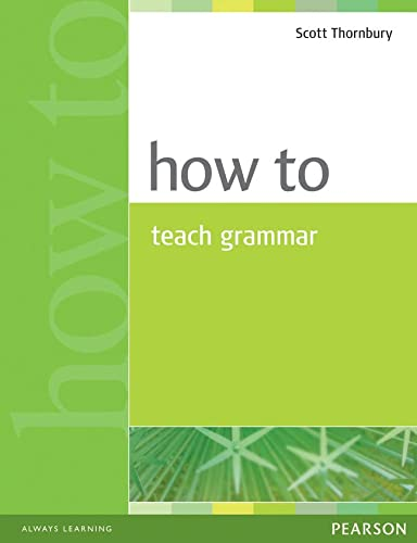 How to Teach Grammar (9780582339323) by Scott Thornbury