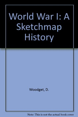 9780582341029: World War I: A Sketchmap History