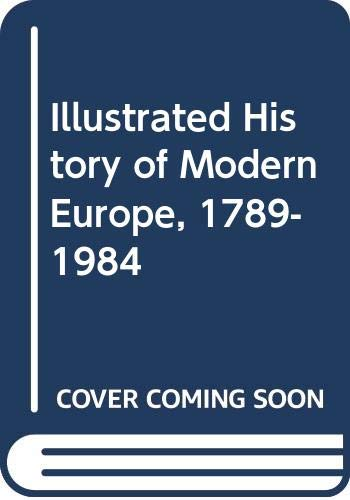 9780582343177: Illustrated History of Modern Europe, 1789-1984