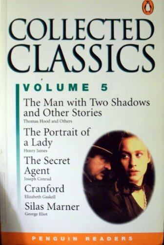 Collected Classics: Vol. 5 (General Adult Literature): Longman Publishing Group