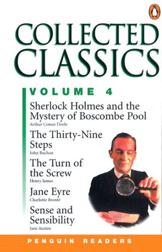 9780582343610: Collected Classics, Volume 4 Level 3, Penguin Readers (Jane Eyre, Sense and Sensibility, Sherlock Holmes and the Mystery of Boscombe Pool, the Thirty: Vol. 4 (General Adult Literature)