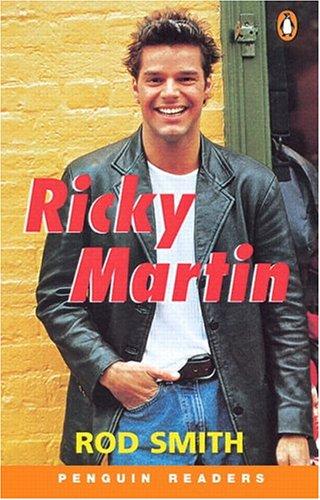 Ricky Martin (Penguin Readers: Level 1 Series) - Rod Smith