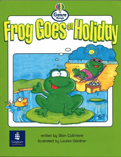 Literacy Land: Genre Range: Emergent: Guided/independent Reading: Comics: Frog Goes on Holiday: Set of 6 (Literacy Land) (9780582347359) by Cullimore, Stan; Coles, Martin; Hall, Christine
