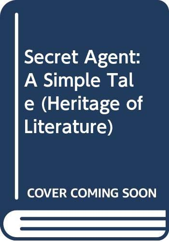 9780582348325: Secret Agent: A Simple Tale (Heritage of Literature)