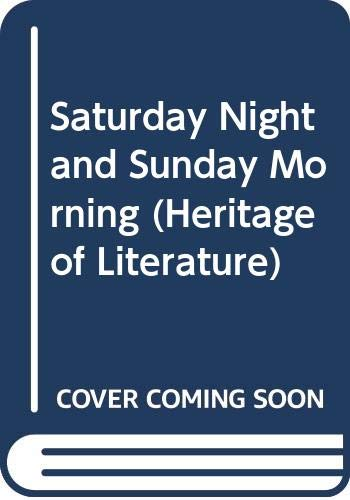 9780582348974: Saturday Night and Sunday Morning (Heritage of Literature)
