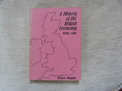 9780582350335: History of the British Economy, 1086-1970