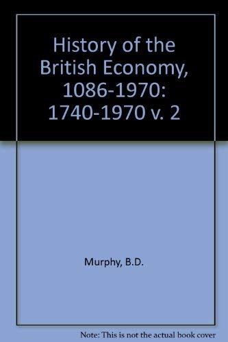 9780582350342: History of the British Economy, 1086-1970: 1740-1970 v. 2